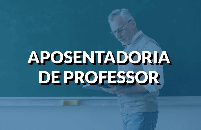 aposentadoria para professor